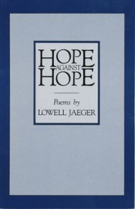 many voices press hope against hope lowell jaeger